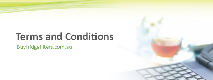 Terms and Conditions by Buyfridgefilters.com.au